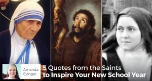 5 Quotes from the Saints to Inspire Your New School Year