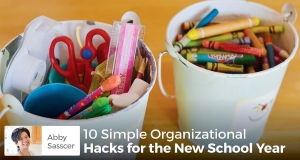 10 Simple Organizational Hacks for the New School Year