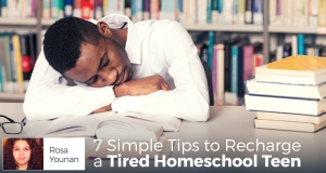 7 Simple Tips to Recharge a Tired Homeschool Teen