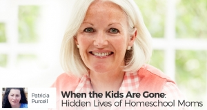 When the Kids Are Gone: Hidden Lives of Homeschool Moms