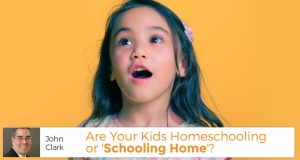 Are Your Kids Homeschooling or 'Schooling Home'?