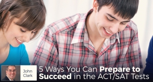 5 Ways You Can Prepare to Succeed in the ACT/SAT Tests