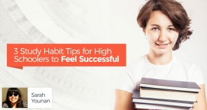 3 Study Habit Tips for High Schoolers to Feel Successful