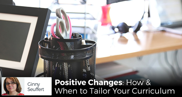 Positive Changes: How and When to Tailor Your Curriculum - by Ginny Seuffert