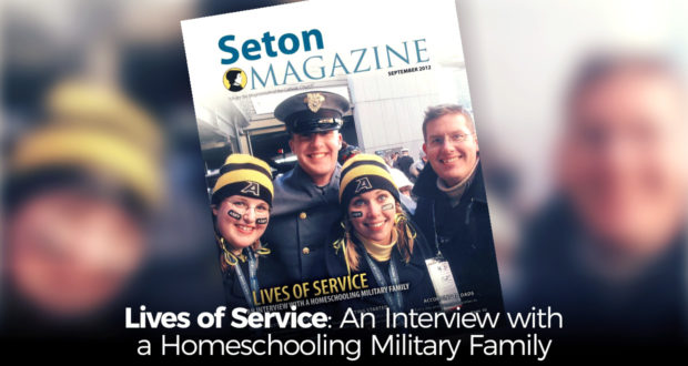 Lives of Service: An Interview with a Homeschool Military Family