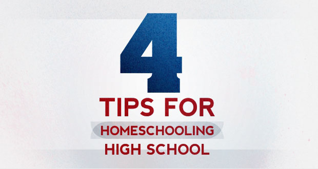 4 Tips for Homeschooling Highschool