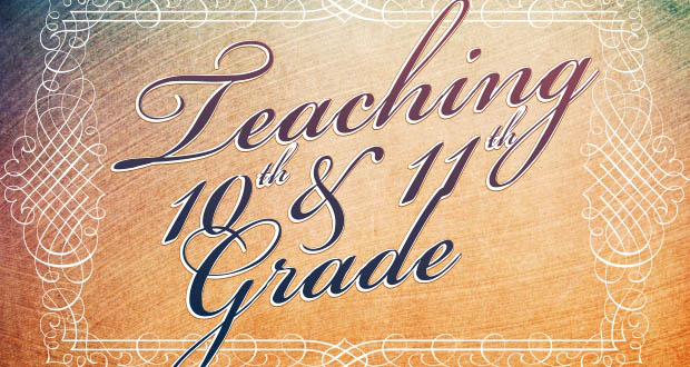 Teaching Tenth and Eleventh Grade