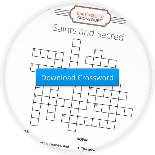 Download the 'Saints and Sacred Crossword'