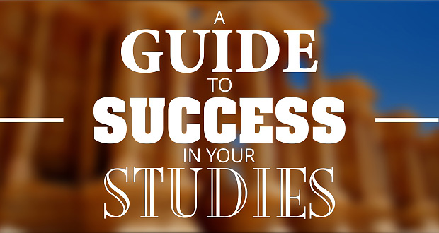 A Guide to Success in Your Studies
