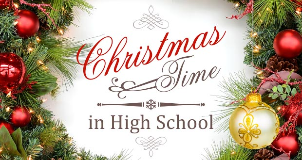 Christmas Time in High School