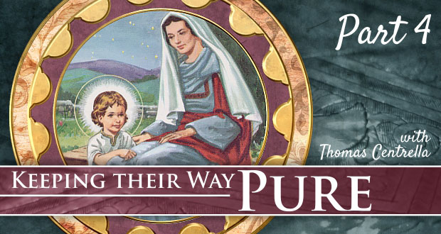 7 Ways Our Children Can Keep Their Way Pure | Part 4