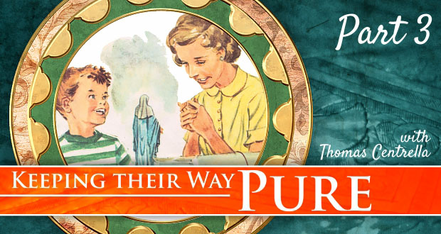 7 Ways Our Children Can Keep Their Way Pure | Part 3