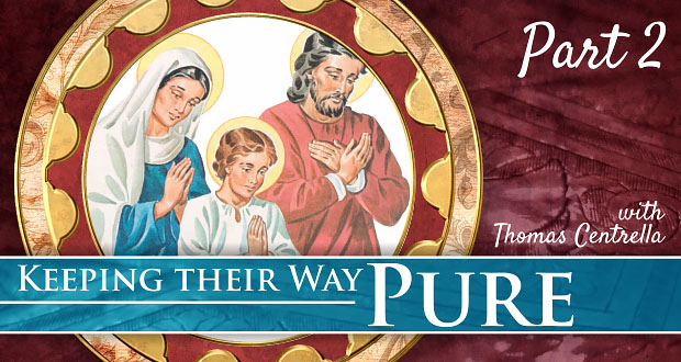 7 Ways Our Children Can Keep Their Way Pure | Part 2