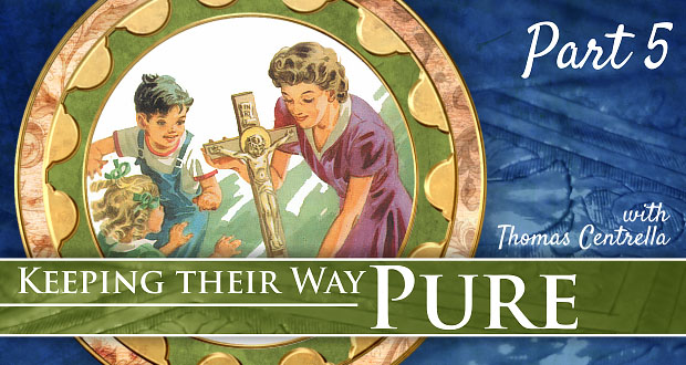 7 Ways Our Children Can Keep Their Way Pure | Part 5