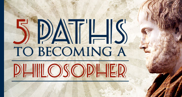 5 Paths to Becoming a Philosopher