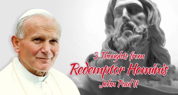 3 Lessons to Teach our Youth from John Paul II's 'Redeemer of Man'
