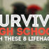 Survive High School with These 8 Lifehacks