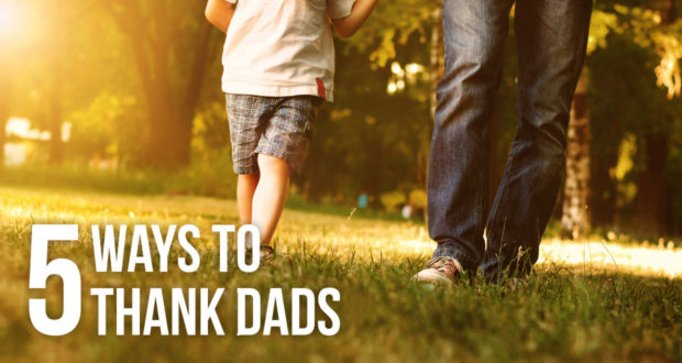 5 Ways to Thank Dads