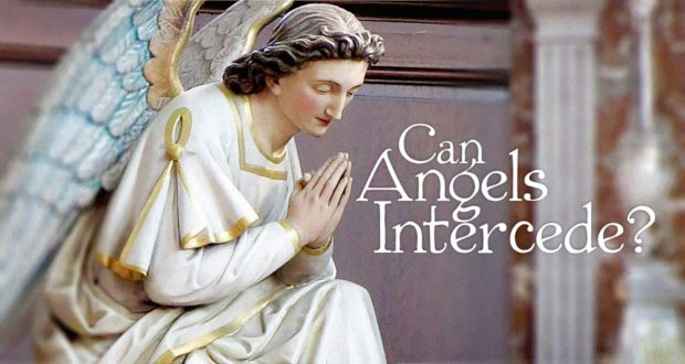 Praying to Angels and Angelic Intercession