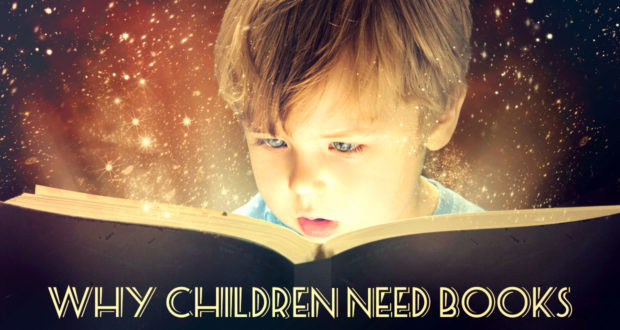 Painting Pictures with Words: Why Children Need Books - by Lorraine Espenhain