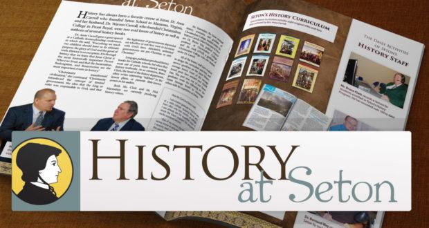 History at Seton: New Videos, Supplements & More!