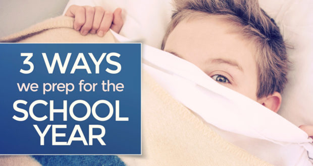 Heard of a 'Practice Week'? Here's 3 Ways We Prep for The School Year - by Mary Ellen Barrett