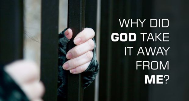Why did God Take It Away from Me? - by Lorraine Espenhain