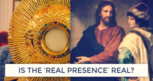 So, 'Transubstantiation' Means Jesus is *Really* Present in the Eucharist? - by Dave Armstrong