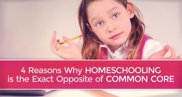 4 Reasons Why Homeschooling is the Exact Opposite of Common Core - by John Clark