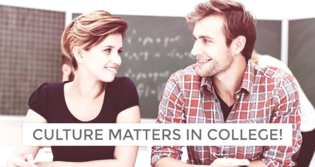 Culture Matters in College! (Especially if You Hope to Find a Spouse) - by Bob Wiesner