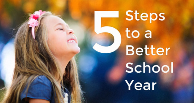 5 Steps to a Better School Year - by Sarah Rose