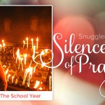 Snuggled in the Silence of Prayer: How I Live The School Year - by Dessi Jackson