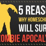 5 Reasons Why Homeschool Kids Will Survive the Zombie Apocalypse - by Dominic de Souza