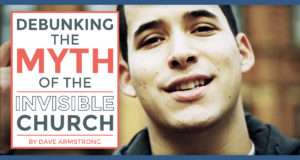 Debunking the Myth of the Invisible Church - by Dave Armstrong