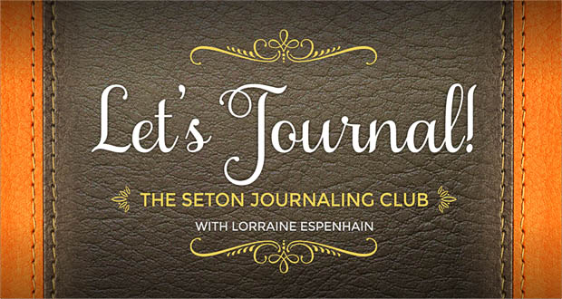 'Let's Journal' | The Seton Journaling Club with Lorraine Espenhain