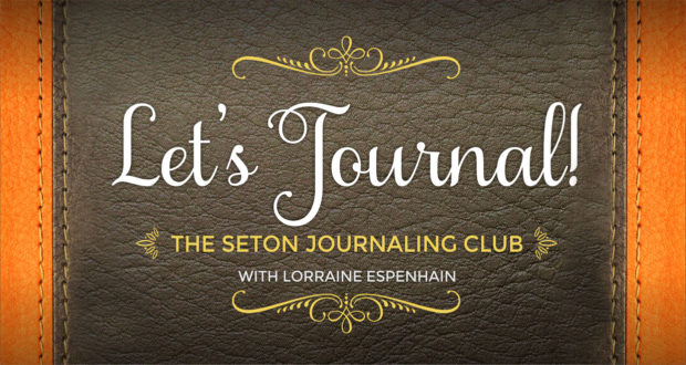 The Seton Journaling Club - with Lorraine Espenhain