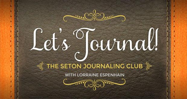 The Seton Journaling Club - with Lorraine Espenhain