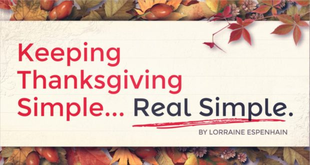 Keeping Thanksgiving Simple... Real Simple - by Lorraine Espenhain