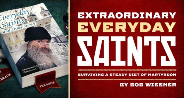 Extraordinary Everyday Saints: Surviving a Steady Diet of Martyrdom