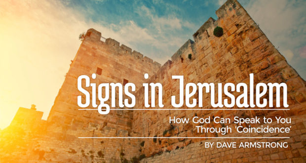Signs in Jerusalem: How God Can Speak to You Through 'Coincidence'