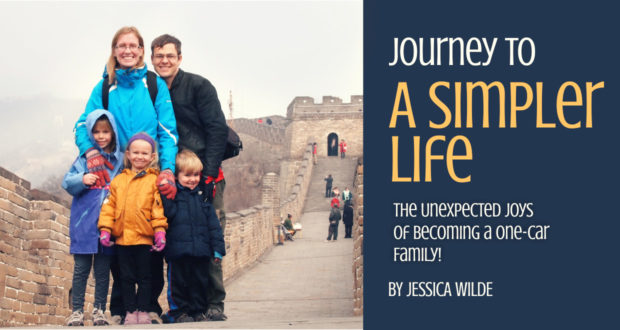 Journey to A Simpler Life: The Unexpected Joys of Becoming a One-Car Family! - by Jessica Wilde