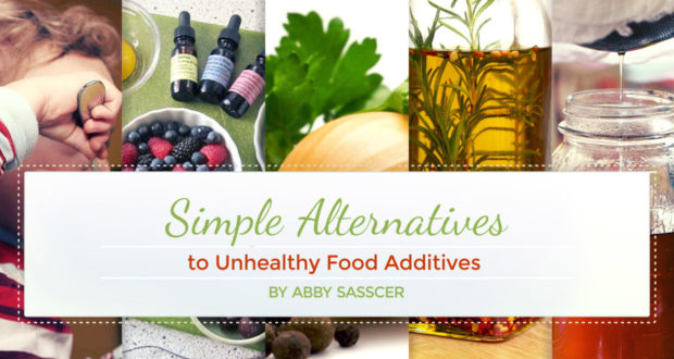 5 Simple Alternatives To Unhealthy Food Additives - by Abby Sasscer