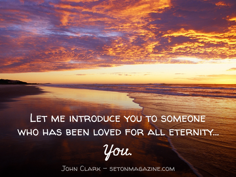 """God Loves Me"": What That Means in 25 Answers - by John Clark"