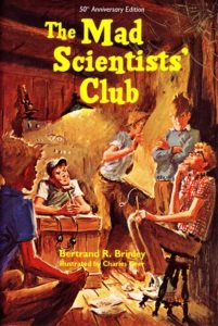 The Mad Scientist's Club - Spring Reading Sale: 3 New Exciting Books for Boys & Girls
