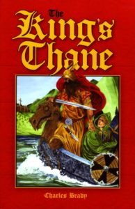 The King's Thane  - Spring Reading Sale: 3 New Exciting Books for Boys & Girls