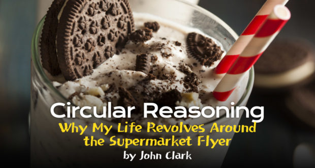 Circular Reasoning: Why My Life Revolves Around the Supermarket Flyer - by John Clark