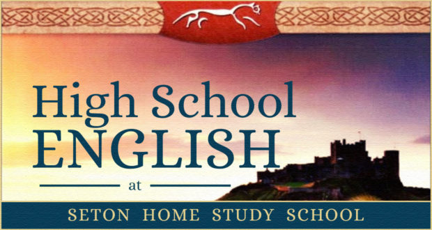 High School English at Seton Home Study School