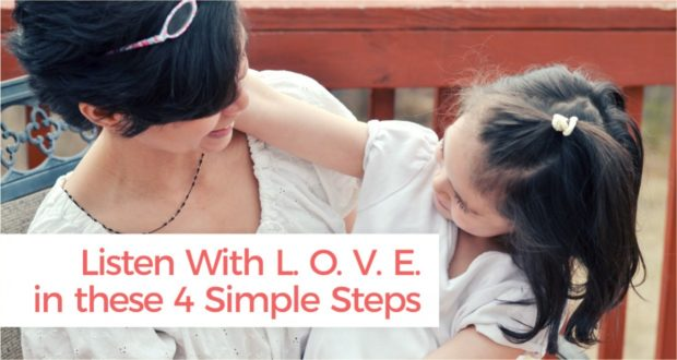 Listen With L. O. V. E. in these 4 Simple Steps - by Abby Sasscer