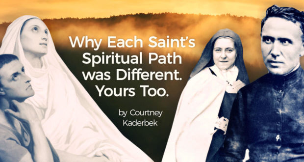 Why Each Saint's Spiritual Path is Different, and Yours is Too - Courtney Kaderbek
