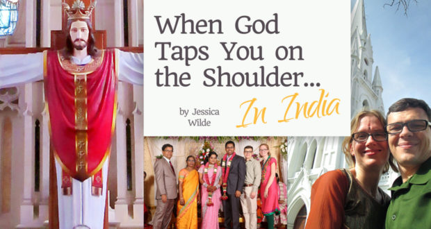 When God Taps You On the Shoulder... In India - by Jessican Wilde